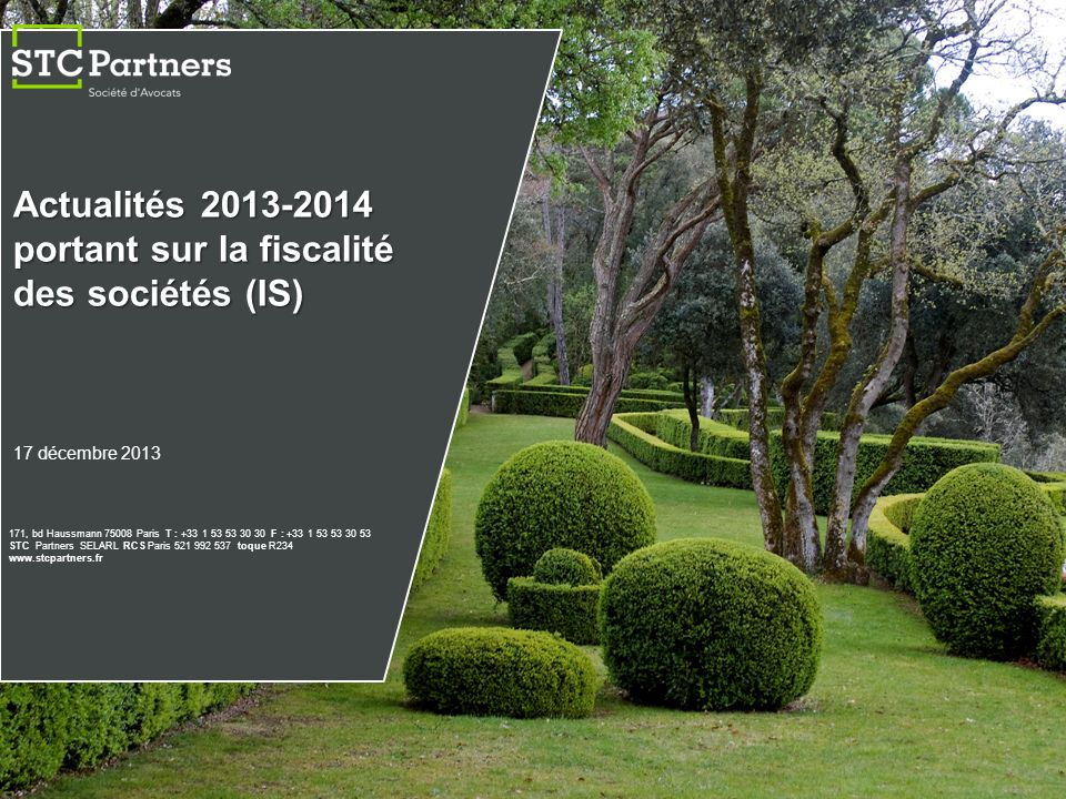 32 © 2013 STC Partners, a French limited liability company.