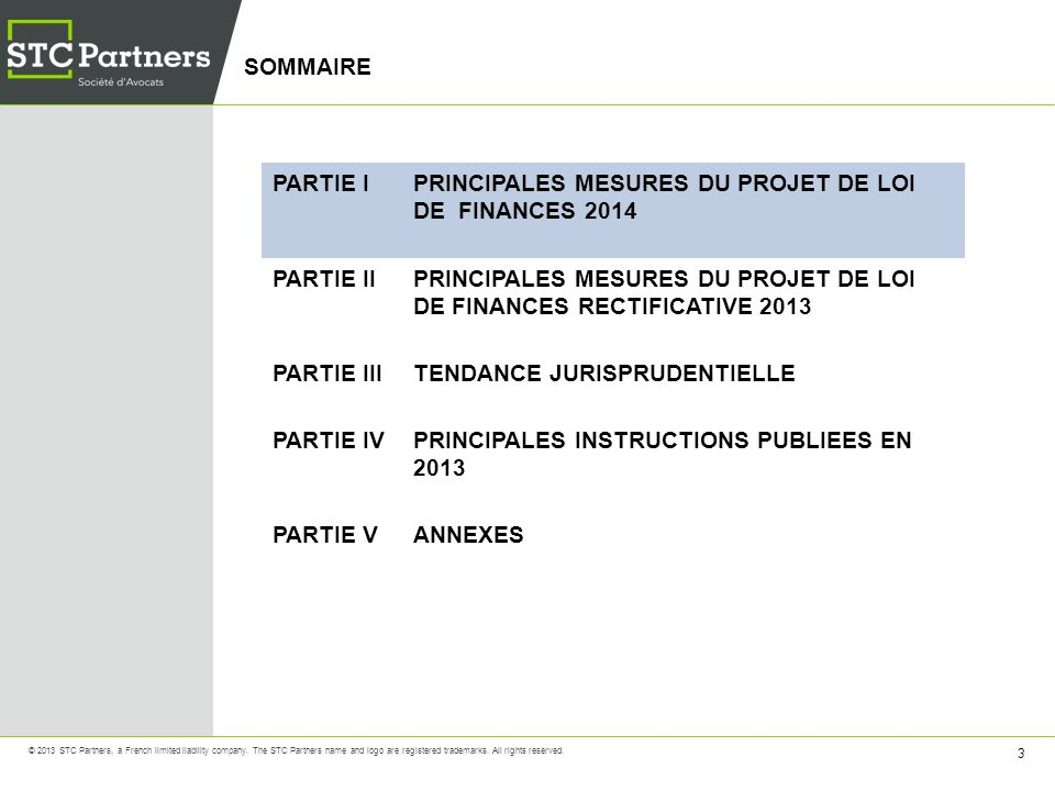 44 © 2013 STC Partners, a French limited liability company.