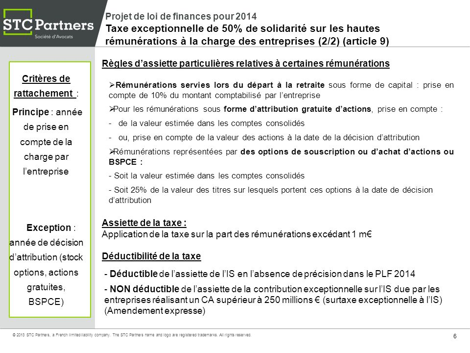 27 © 2013 STC Partners, a French limited liability company.
