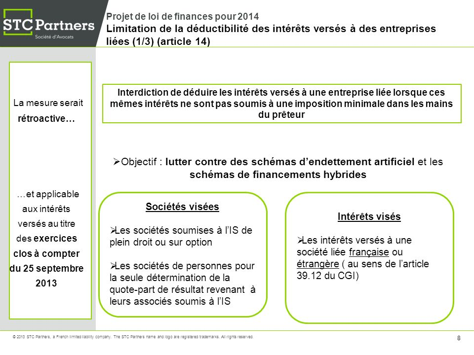 19 © 2013 STC Partners, a French limited liability company.