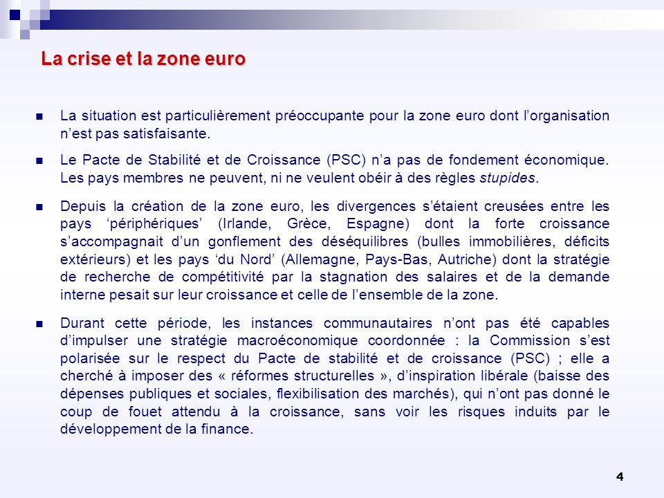 105 Le Pacte Budgétaire (Traité pour la stabilité, la coordination et la gouvernance) Larticle 12 porte sur la gouvernance de la zone euro.