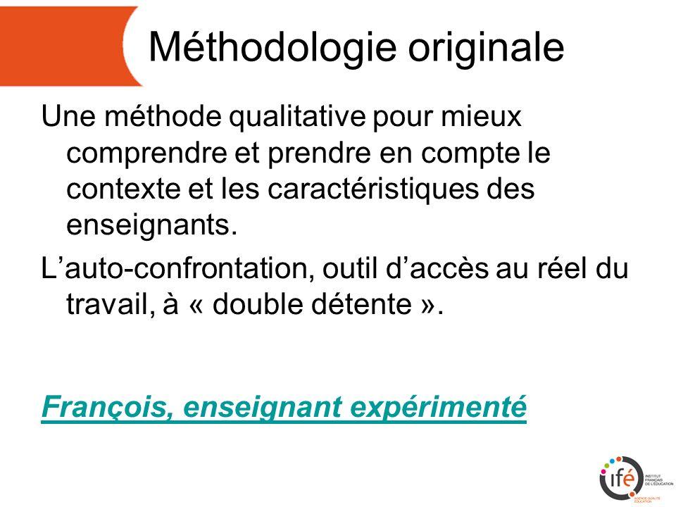 Méthodologie originale Une méthode qualitative pour mieux comprendre et prendre en compte le contexte et les caractéristiques des enseignants.