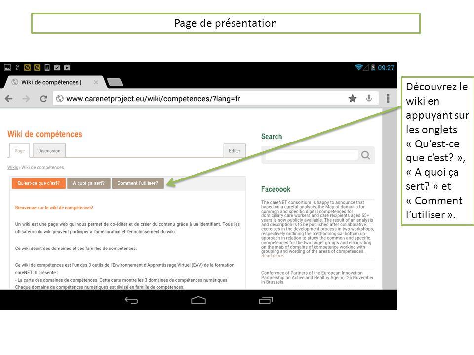 Page de présentation Découvrez le wiki en appuyant sur les onglets « Quest-ce que cest.