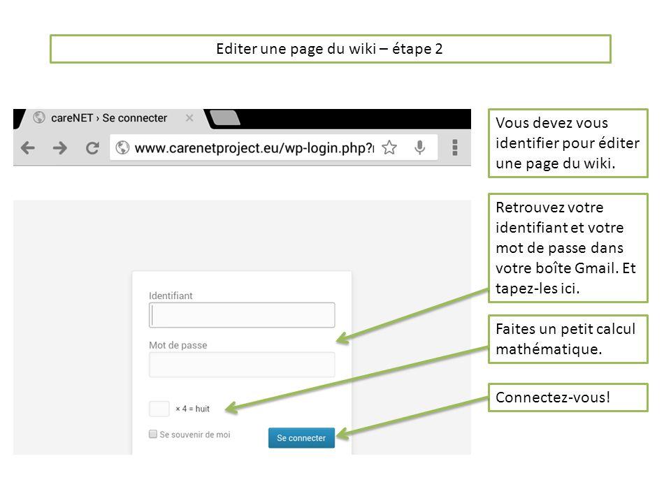 Editer une page du wiki – étape 3 Une fois identifié, vous arrivez sur la page du site de careNET.