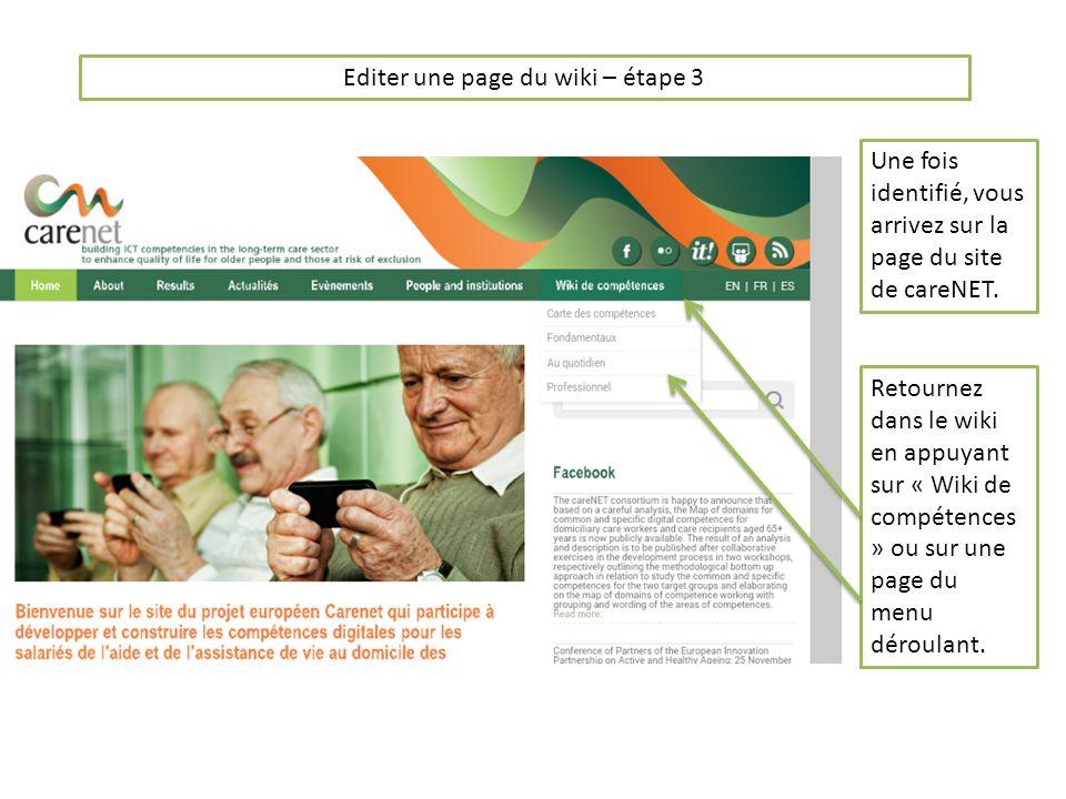 Editer une page du wiki – étape 4 Appuyez sur longlet « éditer » de la page que vous voulez modifier.