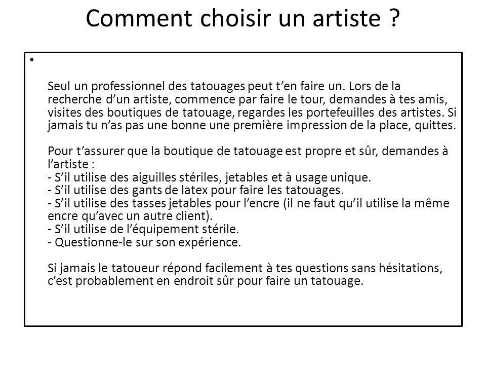 Comment choisir un artiste ? Seul un professionnel des tatouages peut ten faire un. Lors de la recherche dun artiste, commence par faire le tour, dema