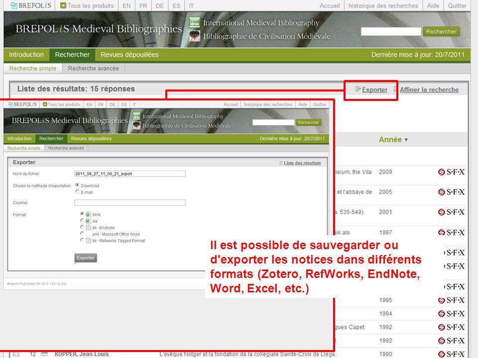 Il est possible de sauvegarder ou d exporter les notices dans différents formats (Zotero, RefWorks, EndNote, Word, Excel, etc.)