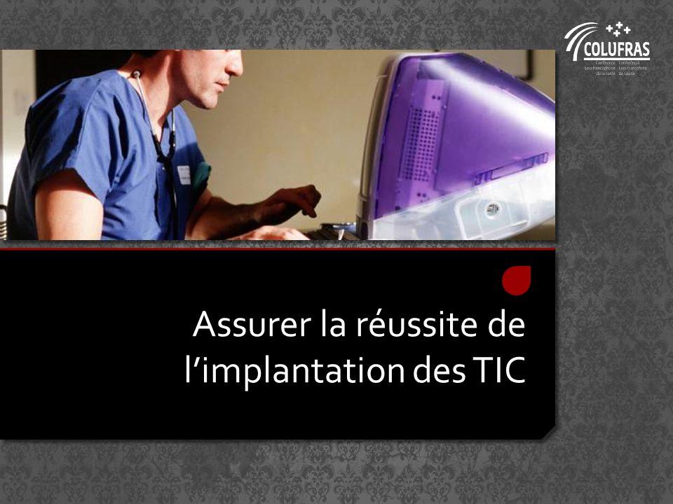 Assurer la réussite de limplantation des TIC
