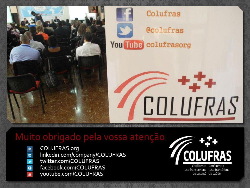 Muito obrigado pela vossa atenção COLUFRAS.org linkedin.com/company/COLUFRAS twitter.com/COLUFRAS facebook.com/COLUFRAS youtube.com/COLUFRAS