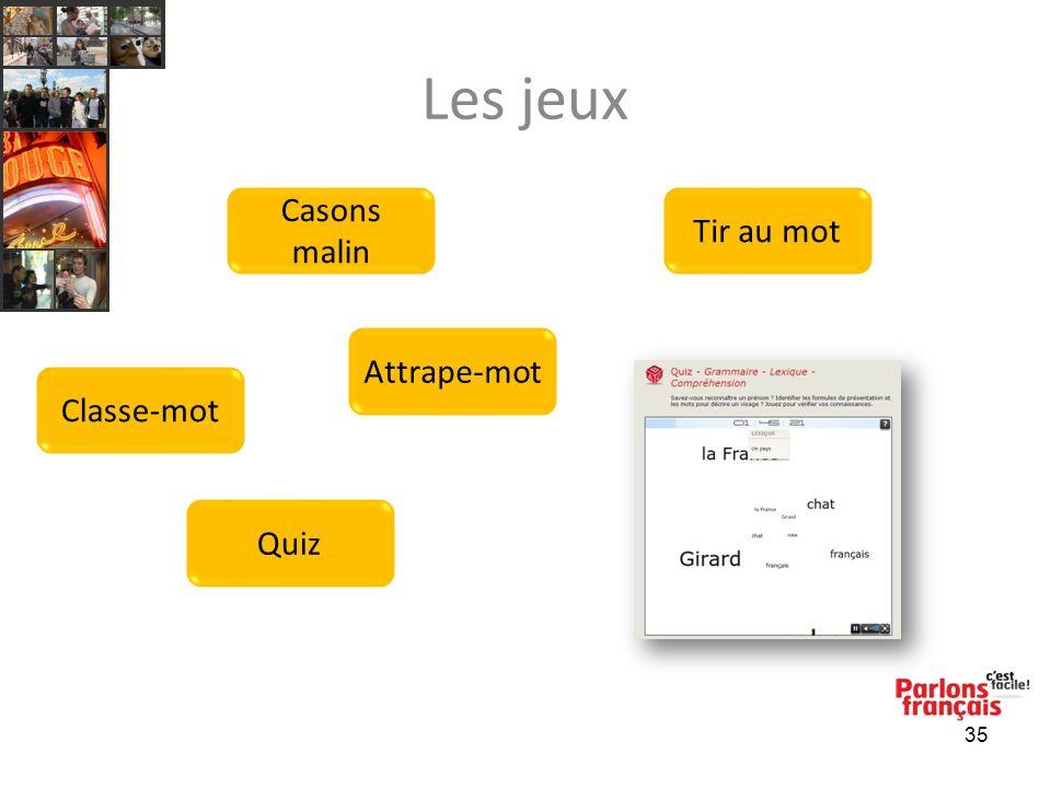 Les jeux 35 Casons malin Attrape-mot Tir au mot Classe-mot Quiz