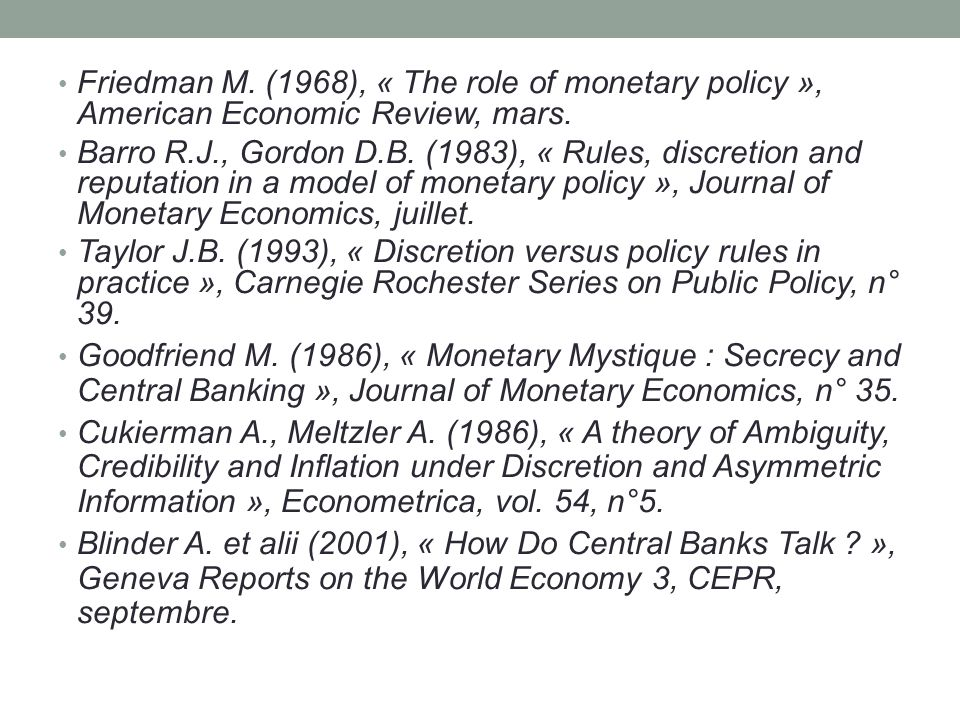 Friedman M.(1968), « The role of monetary policy », American Economic Review, mars.