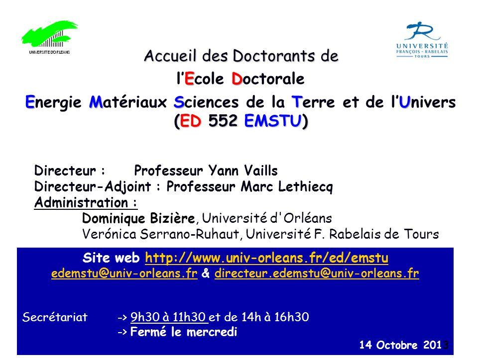 Accueil des Doctorants de ED lEcole Doctorale EMSTU (ED 552 EMSTU) Energie Matériaux Sciences de la Terre et de lUnivers (ED 552 EMSTU) Site web http: