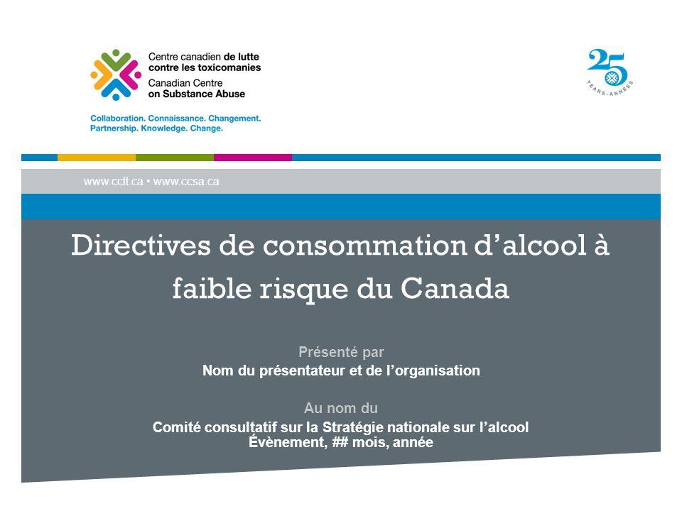 Stratégie nationale sur lalcool Élaborée, par le biais du consensus, par le Groupe de travail sur la Stratégie nationale sur lalcool (SNA), formé de 25 représentants des gouvernements fédéral, provinciaux et territoriaux, dorganisations non gouvernementales (ONG), de chercheurs et de lindustrie des boissons alcoolisées Les 41 recommandations de la SNA ont un effet conjoint sur les politiques et le comportement pour réduire les méfaits liés à lalcool 2