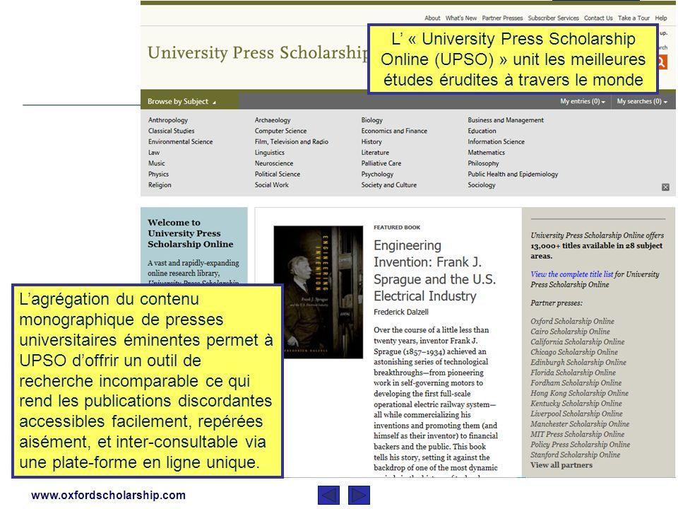 Cette présentation est un bref descriptif dUniversity Press Scholarship Online Elle couvrira La fonction dUniversity Press Scholarship Online Laide qu