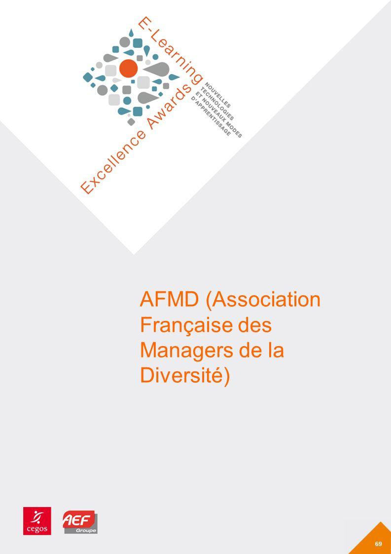 AFMD (Association Française des Managers de la Diversité) 69