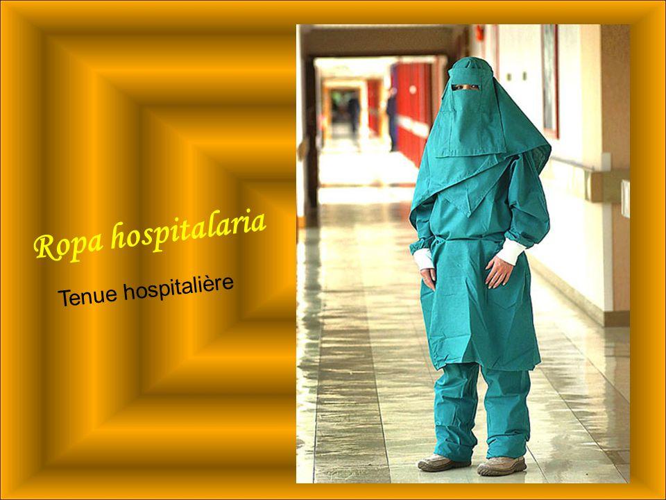 Ropa hospitalaria Tenue hospitalière