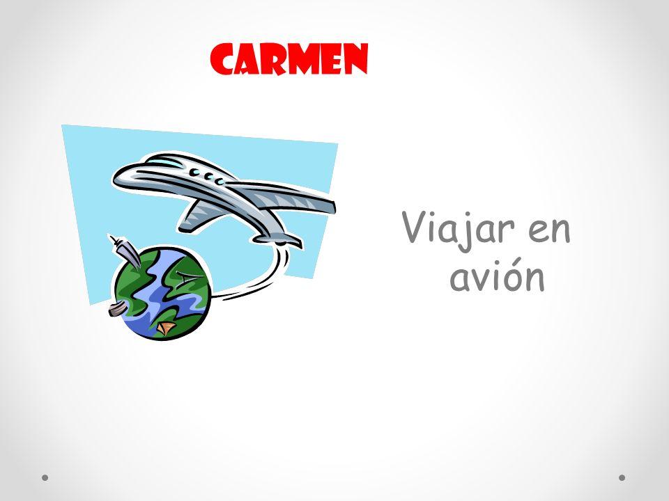 Viajar en avión Carmen