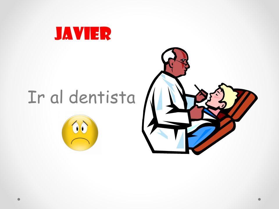 Ir al dentista Javier