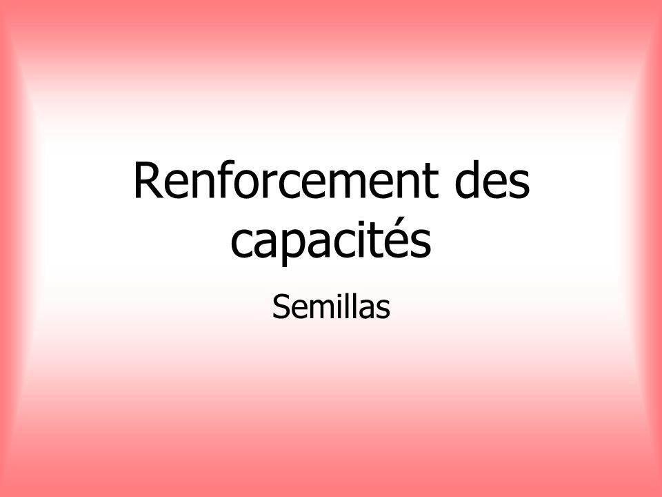 Renforcement des capacités Semillas