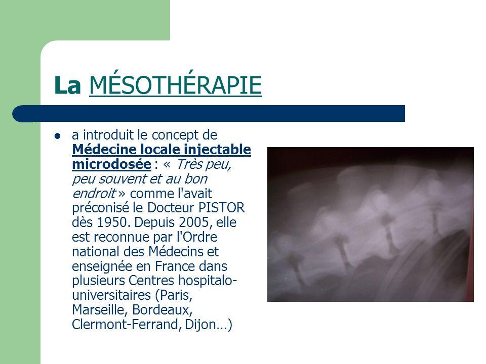 La MÉSOTHÉRAPIE a introduit le concept de Médecine locale injectable microdosée : « Très peu, peu souvent et au bon endroit » comme l'avait préconisé