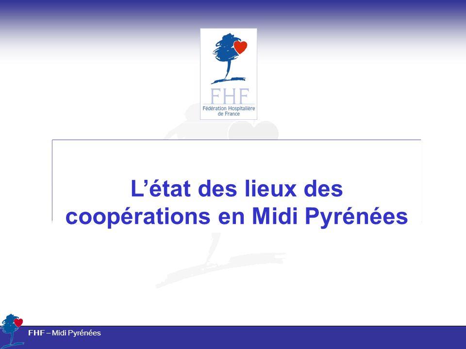 FHF – Midi Pyrénées Létat des lieux des coopérations en Midi Pyrénées