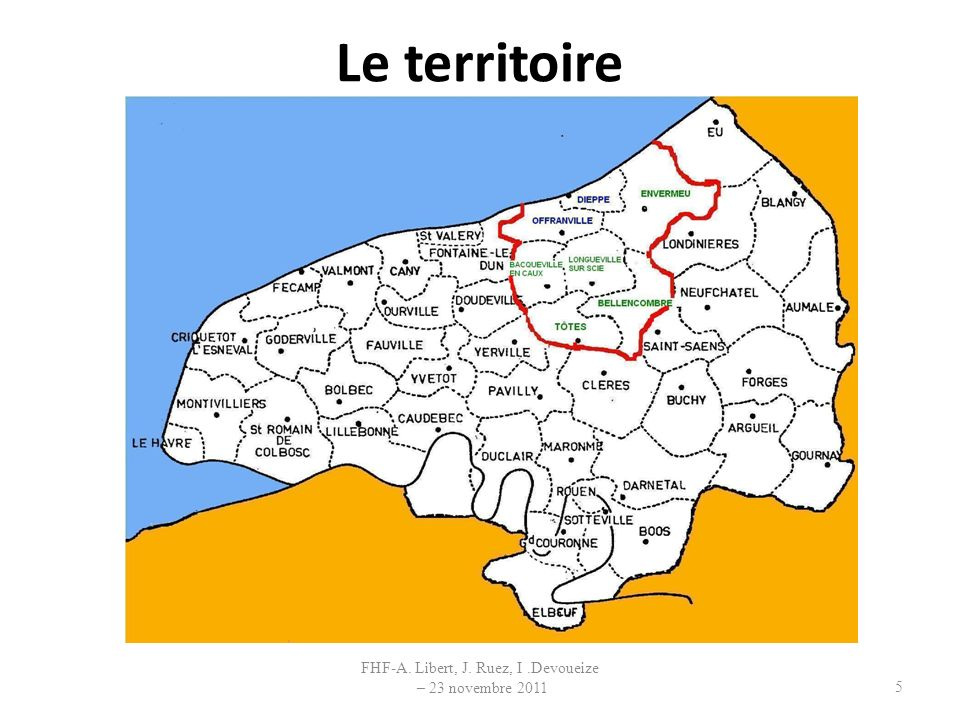 Le territoire FHF-A. Libert, J. Ruez, I.Devoueize – 23 novembre 2011 5