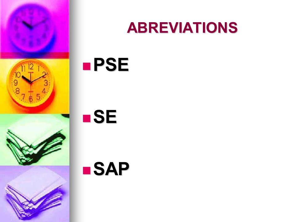 ABREVIATIONS PSE PSE SE SE SAP SAP