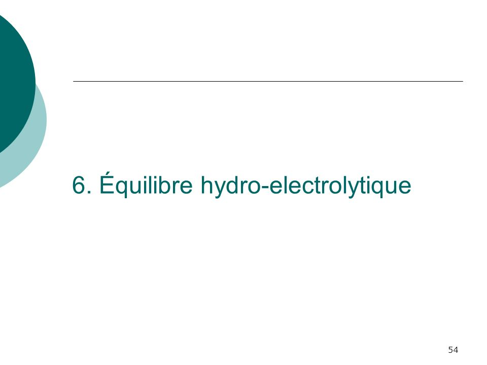 54 6. Équilibre hydro-electrolytique