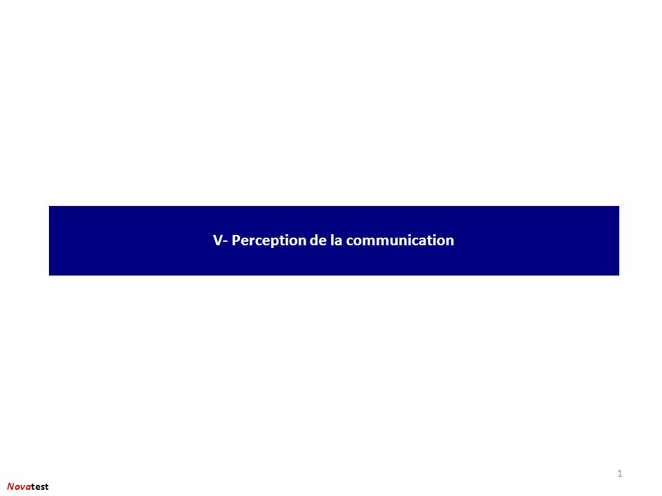 1 V- Perception de la communication Novatest