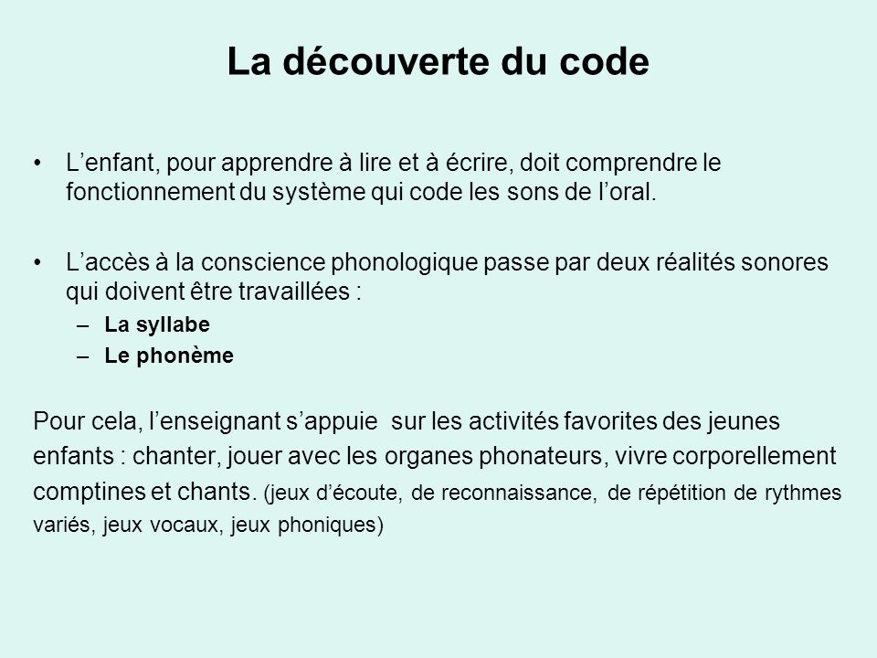 La découverte du code Lenfant, pour apprendre à lire et à écrire, doit comprendre le fonctionnement du système qui code les sons de loral. Laccès à la