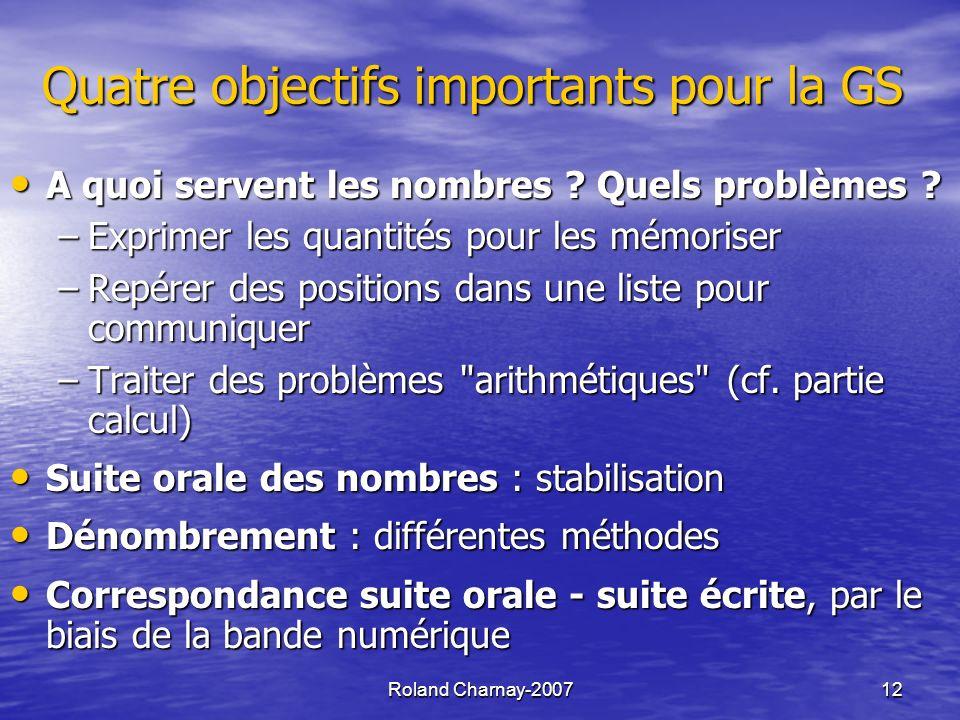 Roland Charnay-200712 Quatre objectifs importants pour la GS A quoi servent les nombres .