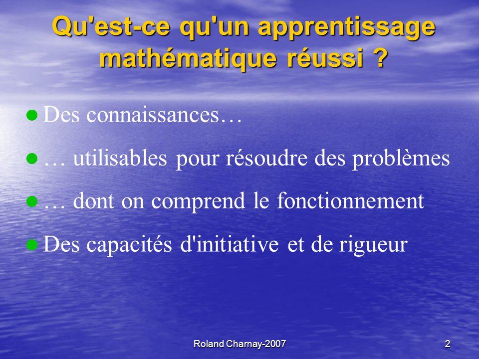 Roland Charnay-20072 Qu est-ce qu un apprentissage mathématique réussi .