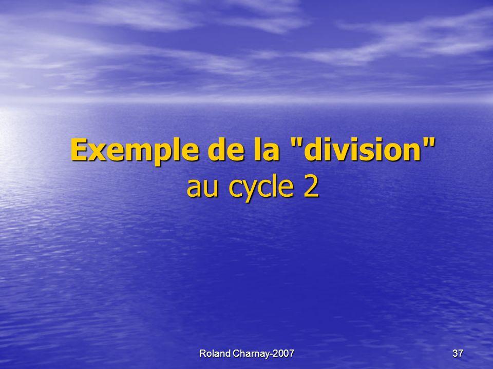 Roland Charnay-2007 37 Exemple de la division au cycle 2