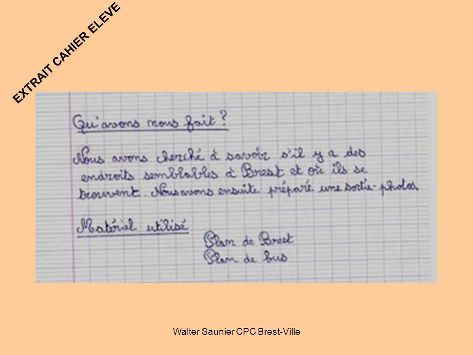 Walter Saunier CPC Brest-Ville EXTRAIT CAHIER ELEVE