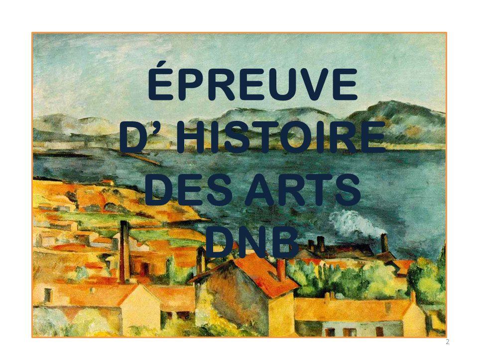 2 ÉPREUVE D HISTOIRE DES ARTS DNB