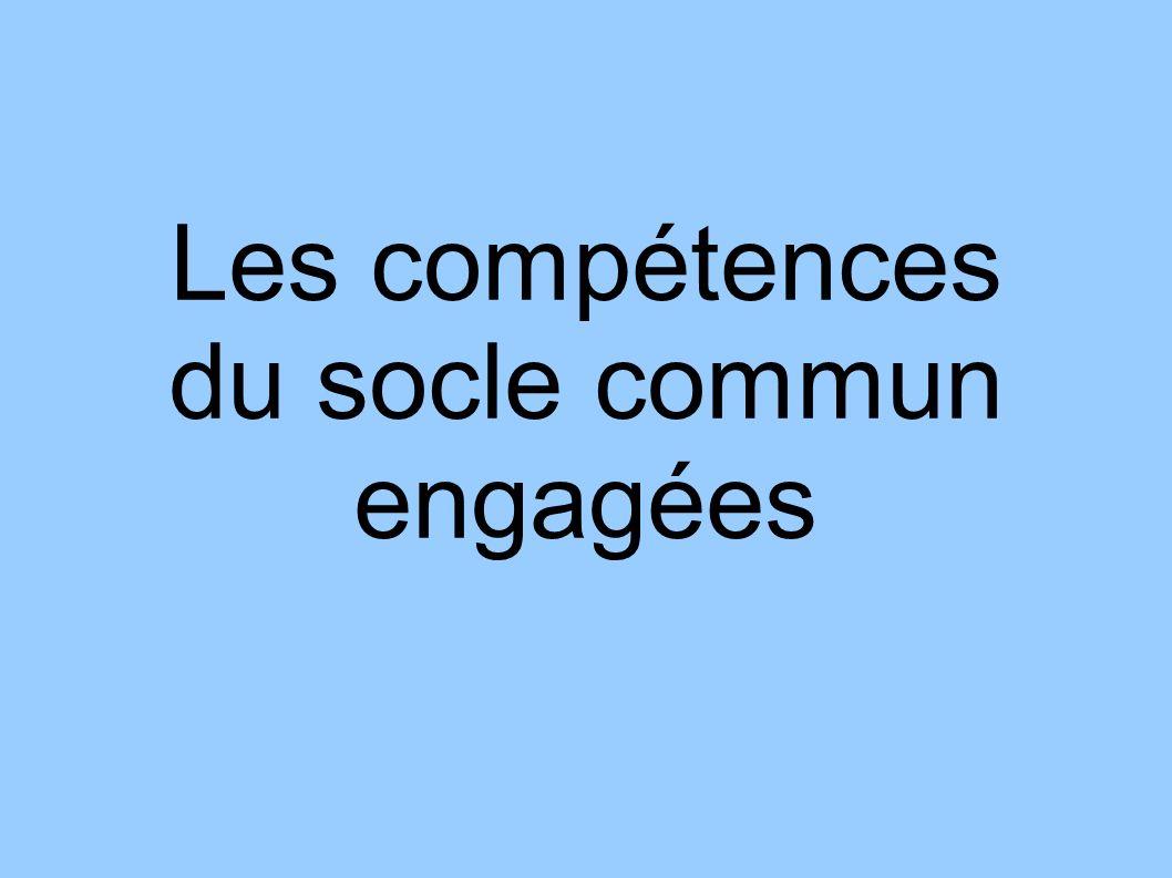 Les compétences du socle commun engagées