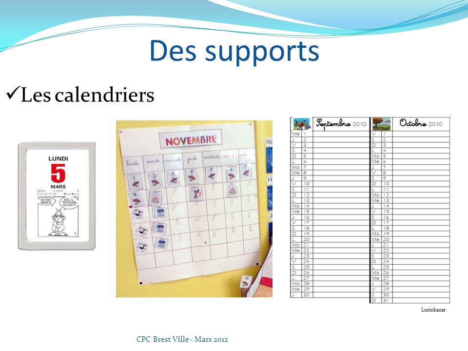 CPC Brest Ville - Mars 2012 Des supports Les calendriers Lutinbazar