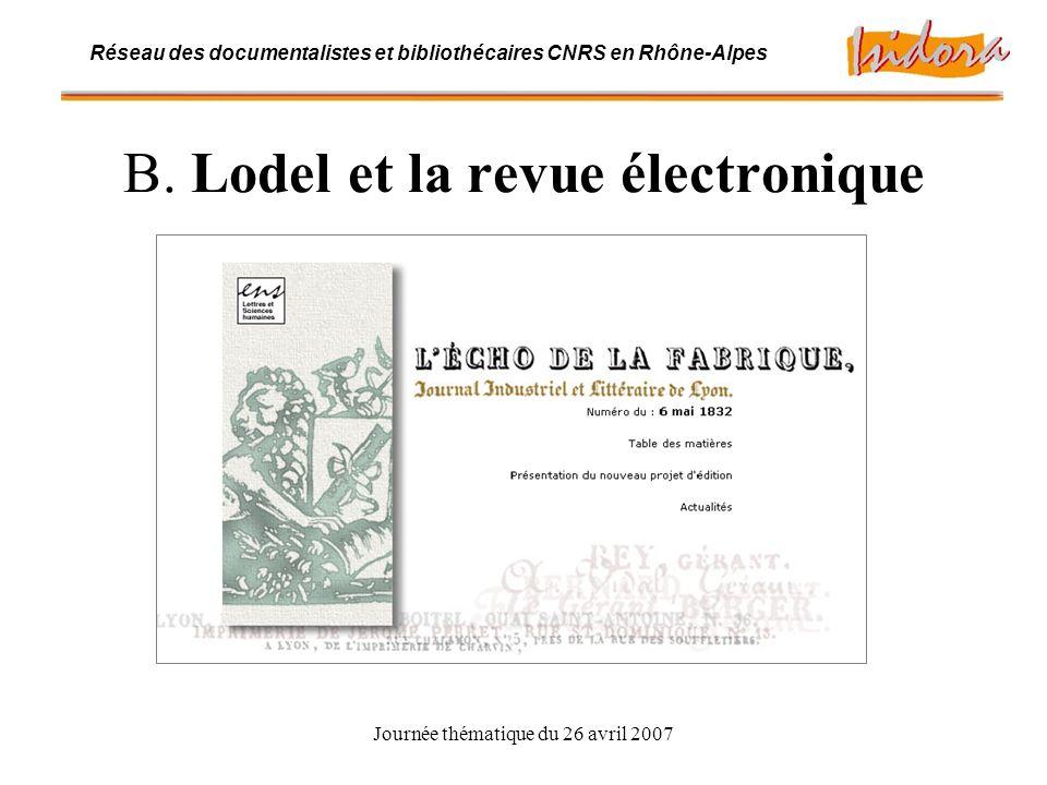 Journée thématique du 26 avril 2007 Réseau des documentalistes et bibliothécaires CNRS en Rhône-Alpes B.1.