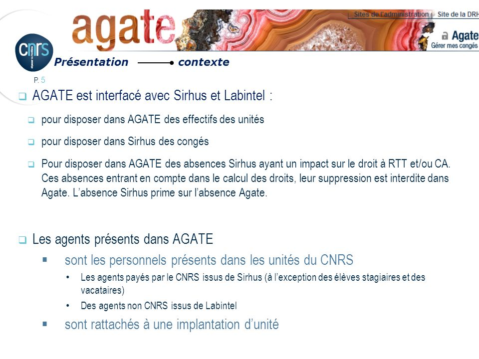 P.76 Cas des gestionnaires SRH des Délégations : Les SRH sont identifiés dans AGATE.