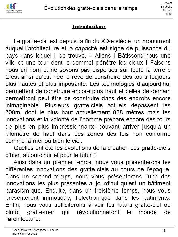 Évolution des gratte-ciels dans le temps Bervoët Salabelle Gemini Trabi Lycée Lafayette, Champagne sur seine mardi 6 février 2012 1 Introduction : Le