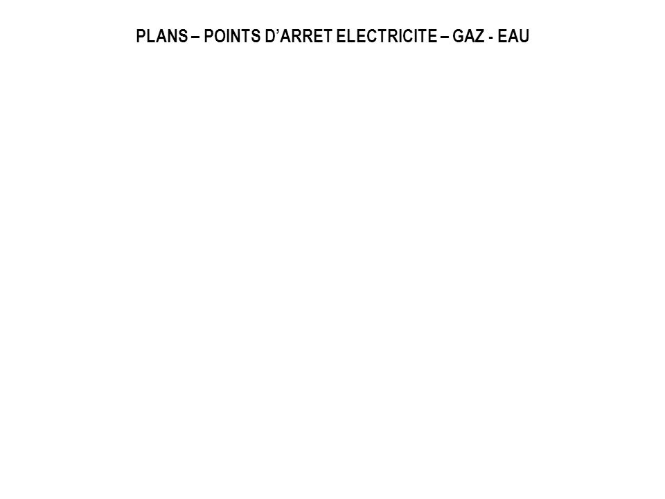 PLANS – POINTS DARRET ELECTRICITE – GAZ - EAU
