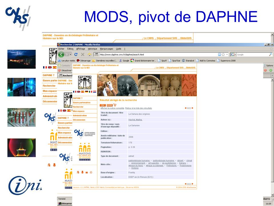 MODS, pivot de DAPHNE