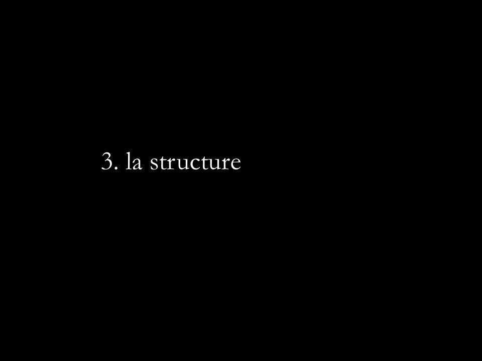 3. la structure