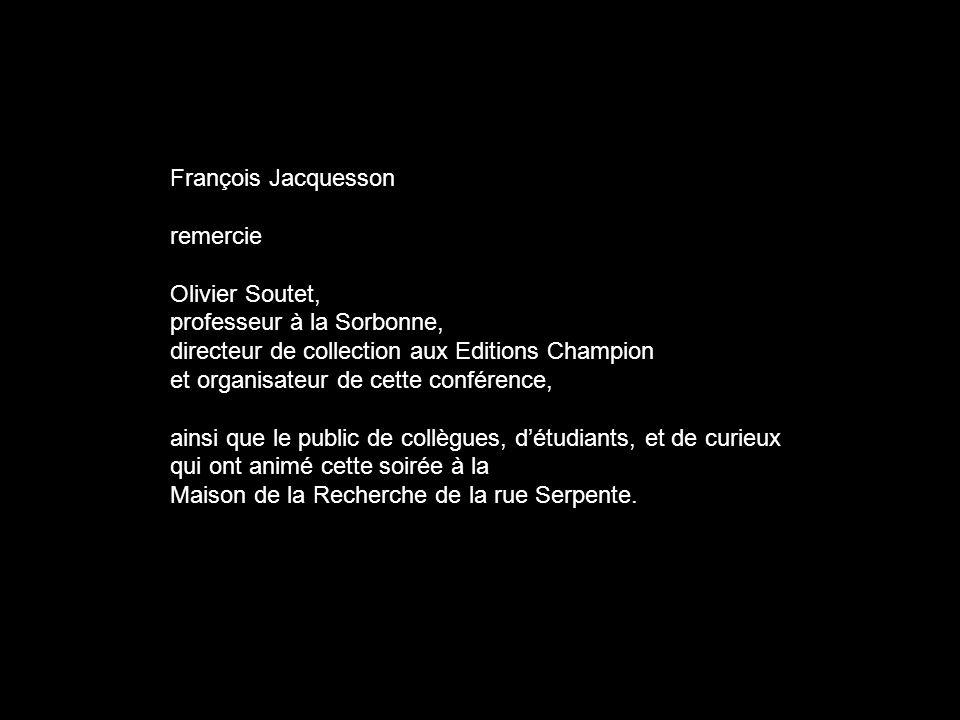 François Jacquesson remercie Olivier Soutet, professeur à la Sorbonne, directeur de collection aux Editions Champion et organisateur de cette conféren