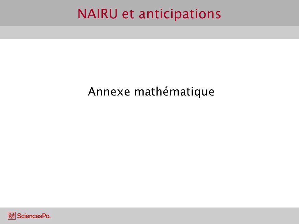 NAIRU et anticipations Annexe mathématique