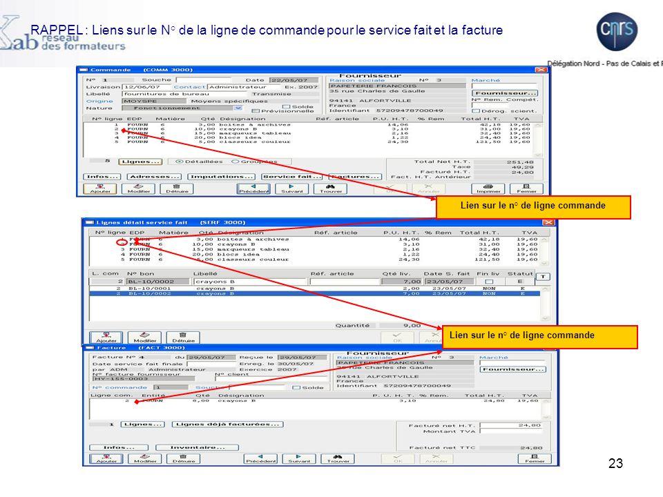 23 RAPPEL : Liens sur le N° de la ligne de commande pour le service fait et la facture Lien sur le n° de ligne commande