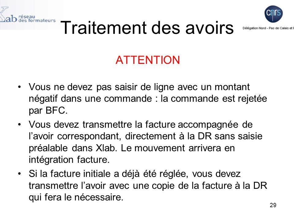 Traitement des avoirs ATTENTION Vous ne devez pas saisir de ligne avec un montant négatif dans une commande : la commande est rejetée par BFC.