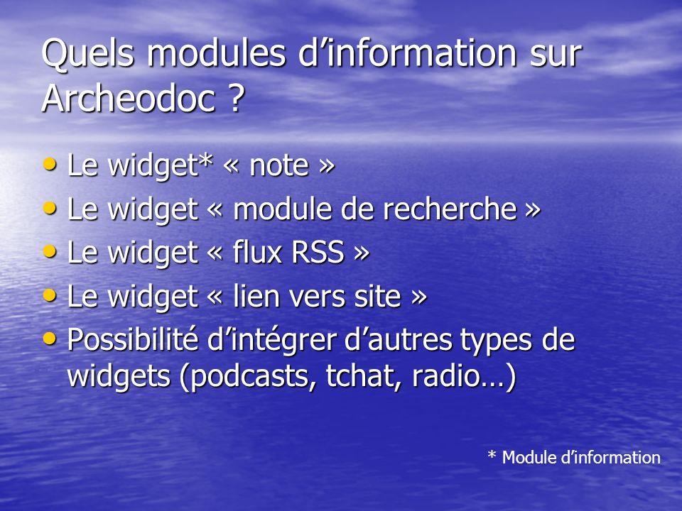 Le widget* « note » Le widget* « note » Le widget « module de recherche » Le widget « module de recherche » Le widget « flux RSS » Le widget « flux RS