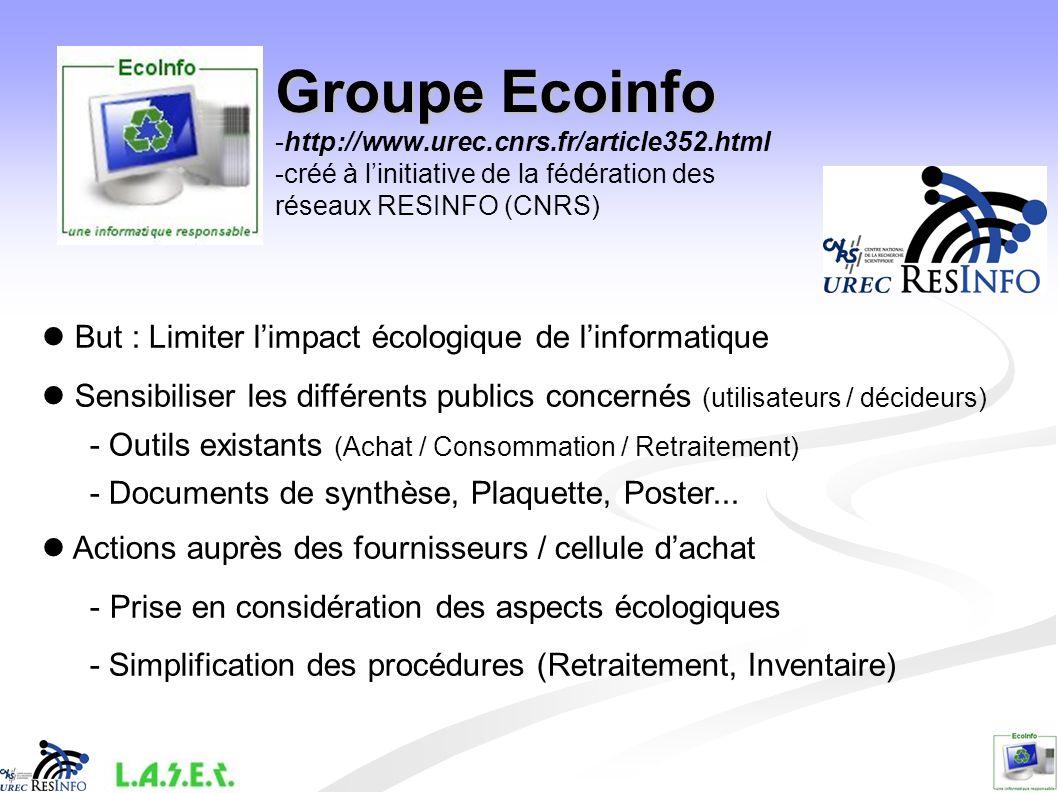 Sources dinformations - ADEME : http://www.ademe.fr/ - Ministere de lécologie et du développement durable : http://www.ecologie.gouv.fr/ -Bibliographie : http://www.it- environment.org -EcoInfo :http://www.urec.cnrs.fr/article352.html Et la presse...