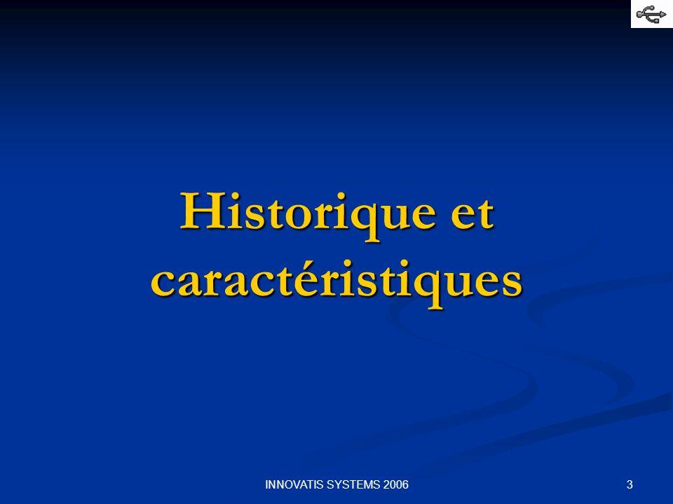 3INNOVATIS SYSTEMS 2006 Historique et caractéristiques